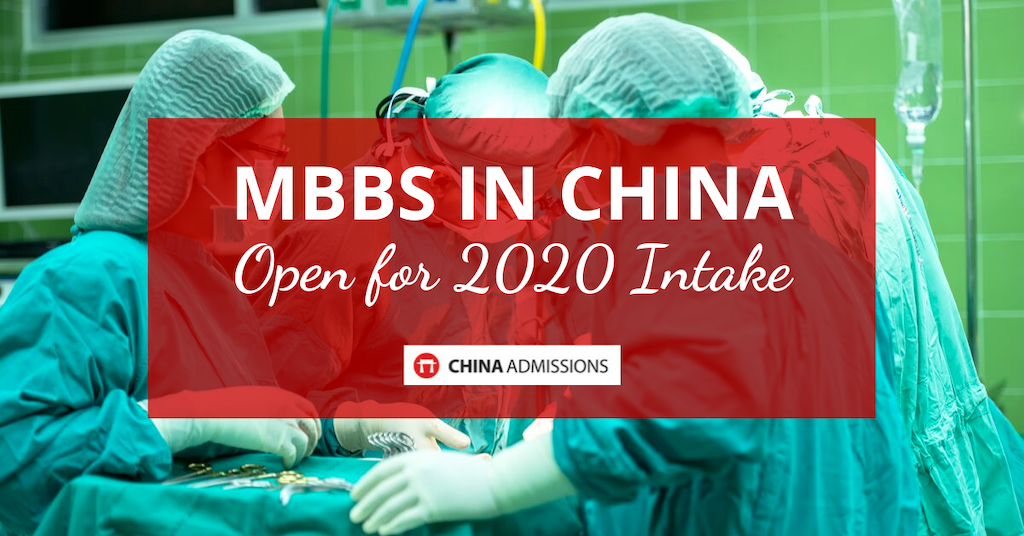MBBS in China – 2020 Intake Open for Applications!